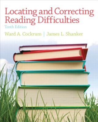 Locating and Correcting Reading Difficulties By Cockrum, Ward A./ Shanker, James L.
